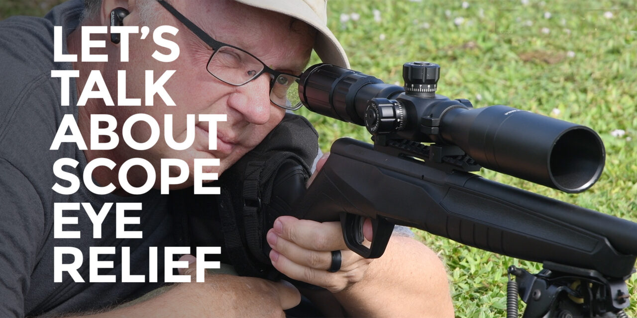 (Gimme Some) Scope Eye Relief