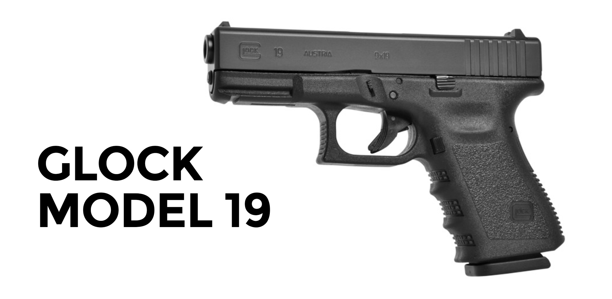 A Glock 19 is one of the best values in guns