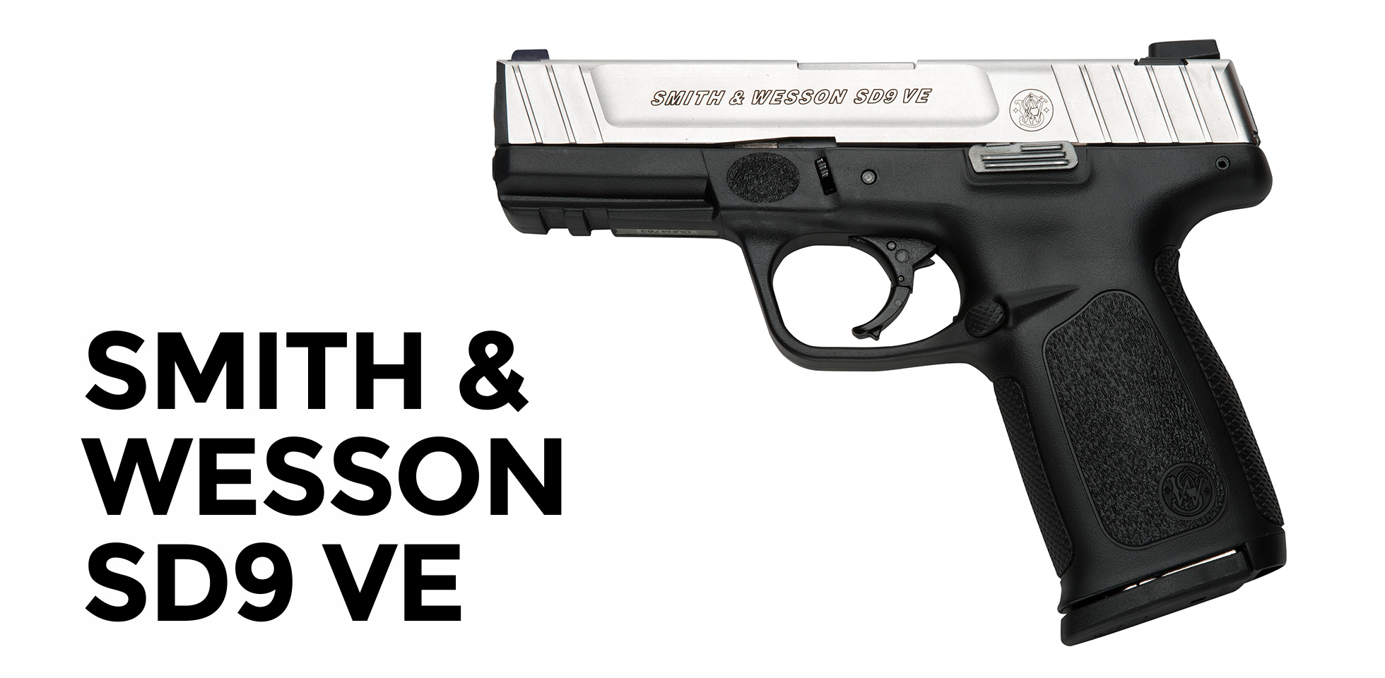 best 9mm for the price number 2 - the S&W SD9 VE