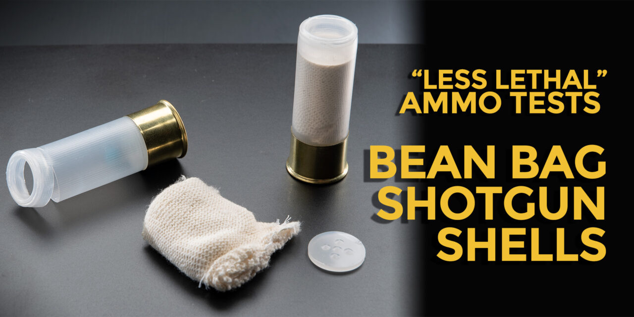 Less Lethal Loudout: Shotgun Bean Bag Rounds