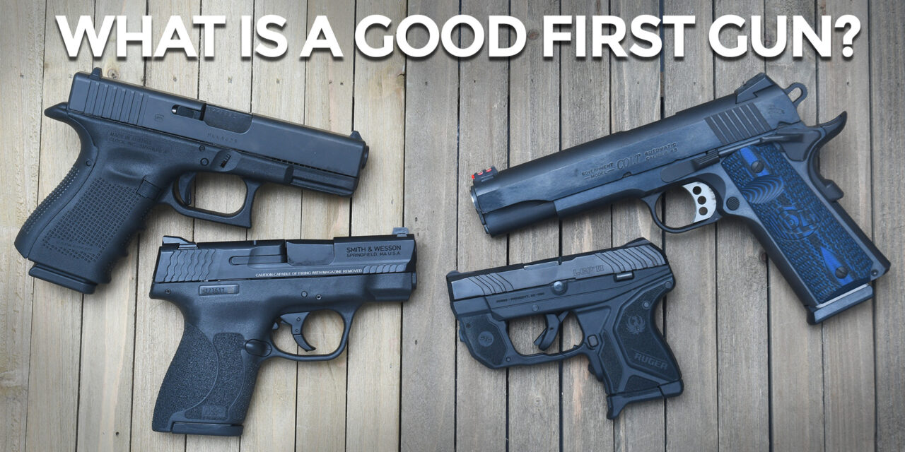 What's The Best First Gun?