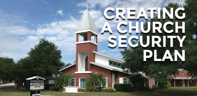 Does Your Church Need A Church Security Plan?