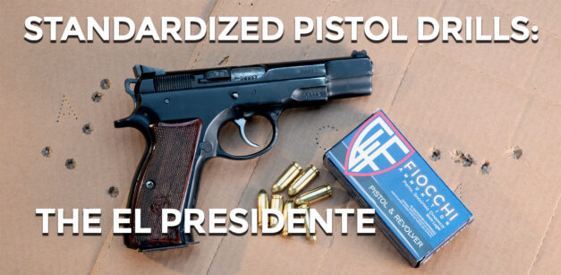 Standard Pistol Drills: The El Presidente