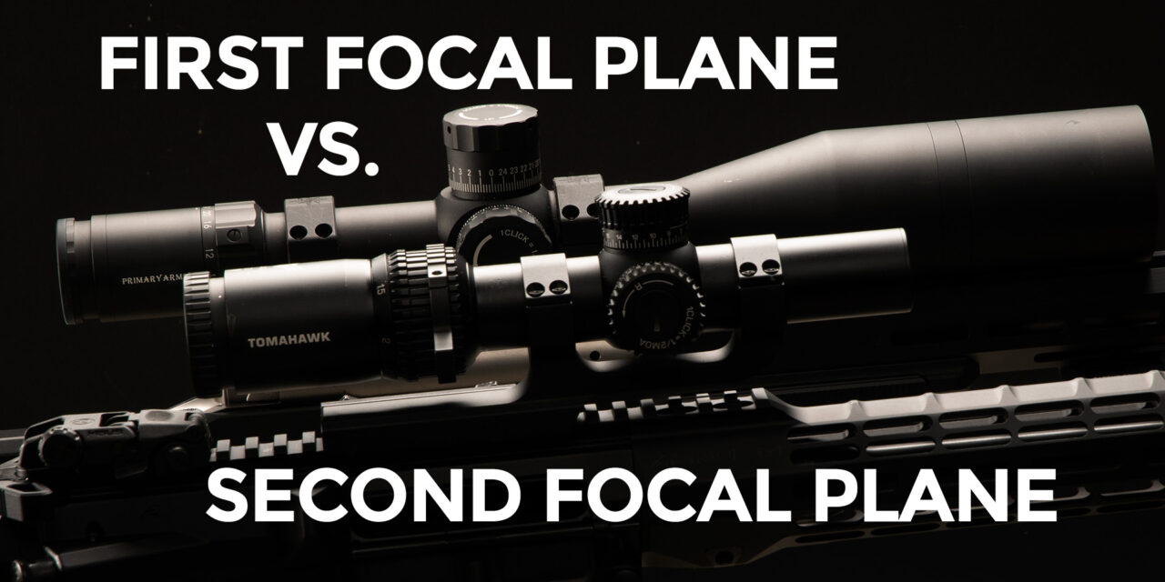 First Focal Plane vs Second Focal Plane