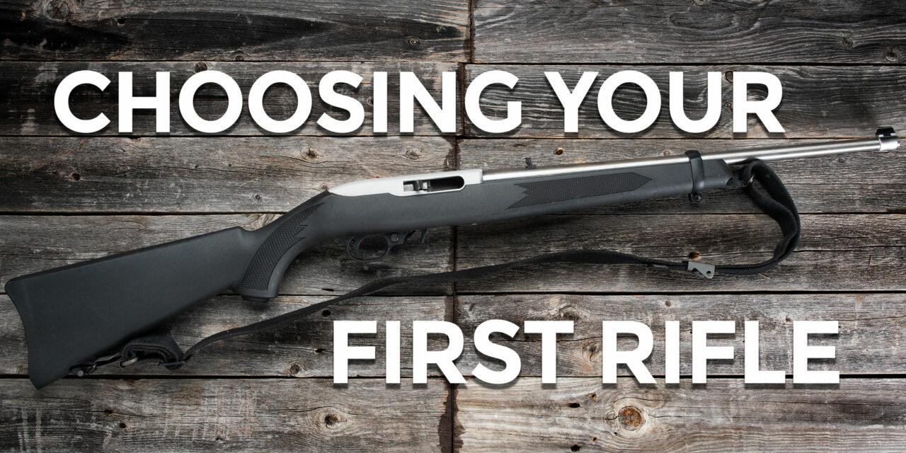What Is The Best First Rifle?