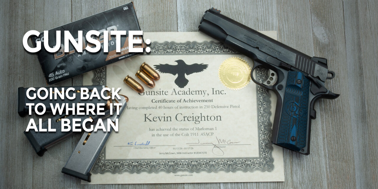 Gunsite: A Return To The Roots of Firearms Training