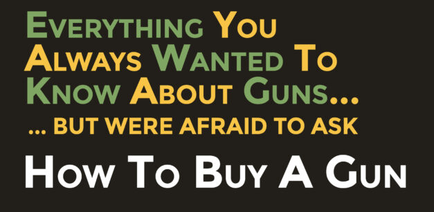 How To Buy A Gun