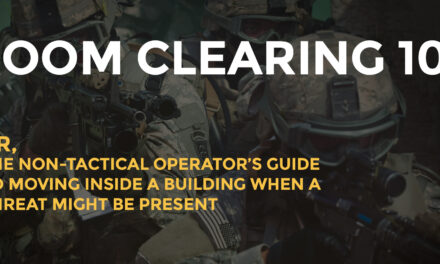 The Armed Citizen's Guide To How To Clear A Room