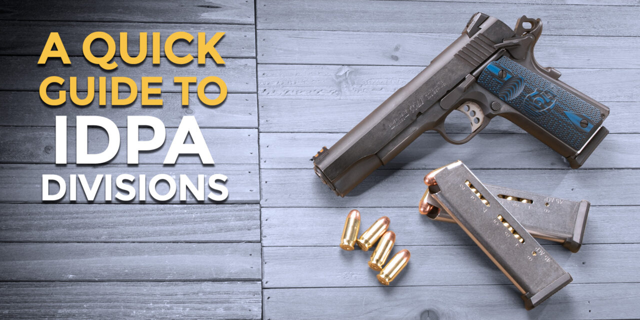 Let's Look At IDPA Divisions