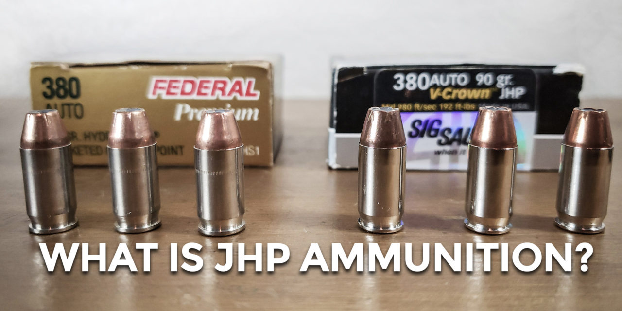 What Is Jacketed Hollow Point Ammunition?