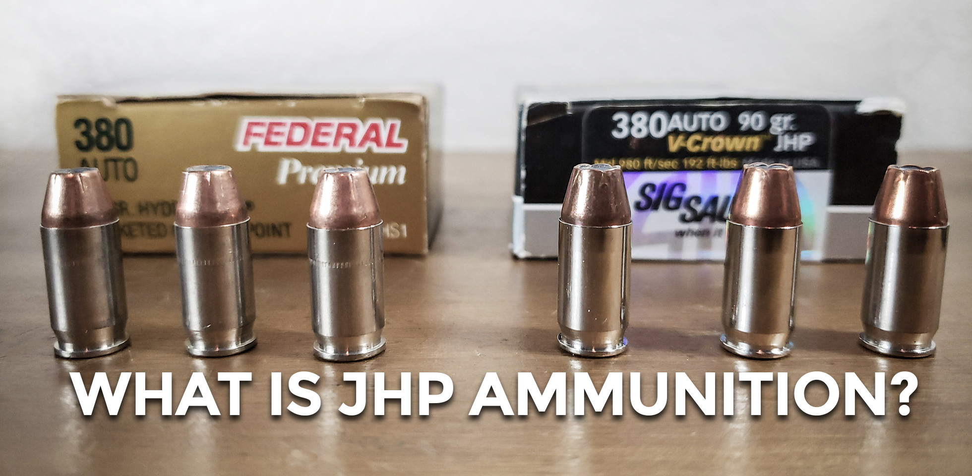 What Is Jacketed Hollow Point Ammunition Let's Explore JHP Ammo