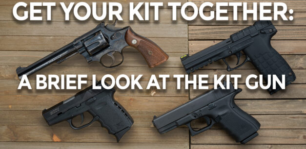 What Is A Kit Gun, And Why Do You Want One?