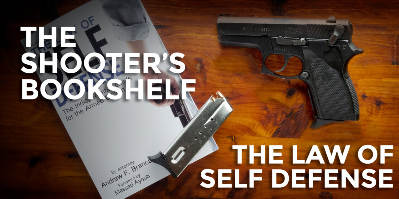Book Review: The Law Of Self Defense