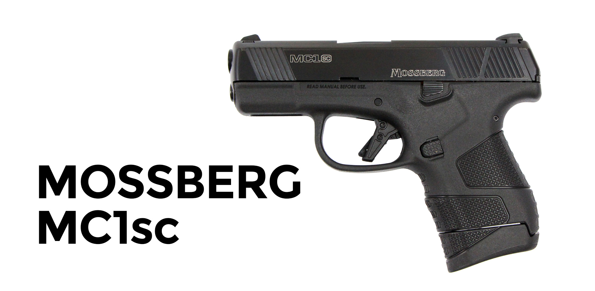 Mossberg MC1sc pistols are a great 9mm for the price