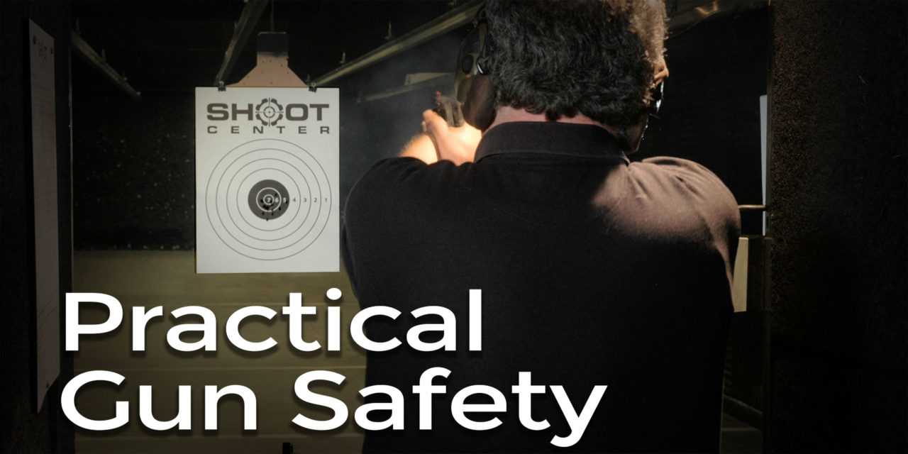 4 Rules of Practical Gun Safety