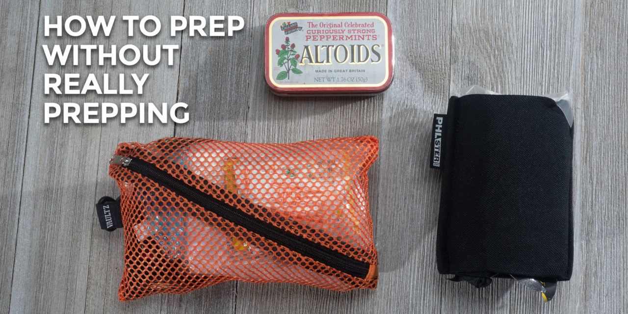 How To Prep Without Really Prepping