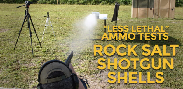 Less Lethal Loadout: Rock Salt Shotgun Shells