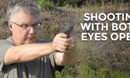 Shooting With Both Eyes Open