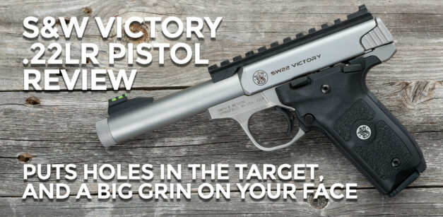S&W Victory 22 Review