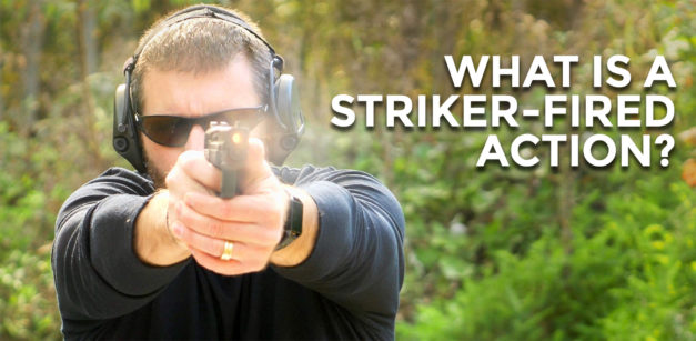 What Is a Striker-Fired Action?