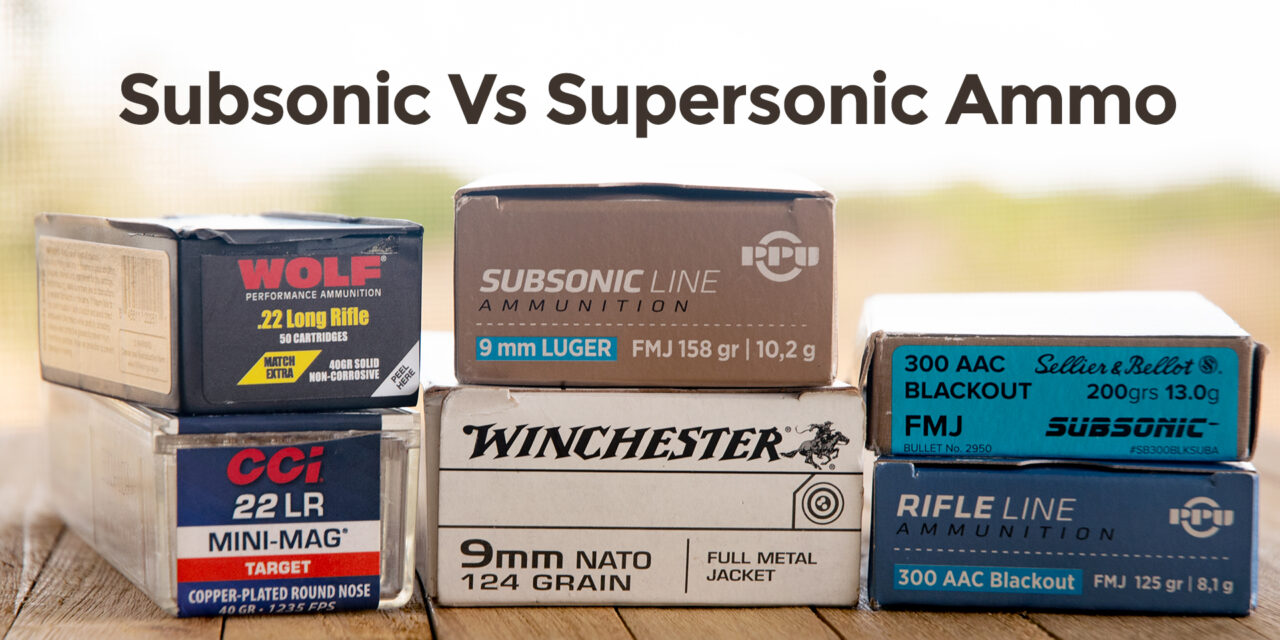 Subsonic Ammo: Bang Without The (Sonic) Boom