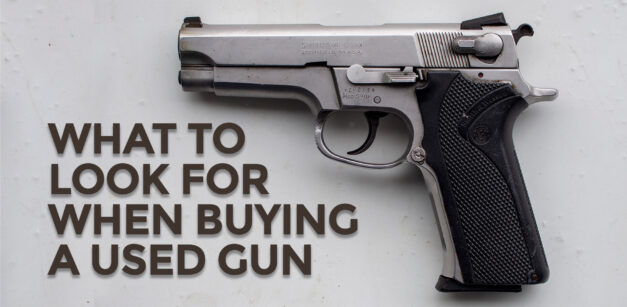 Buying A Used Gun Made Easy