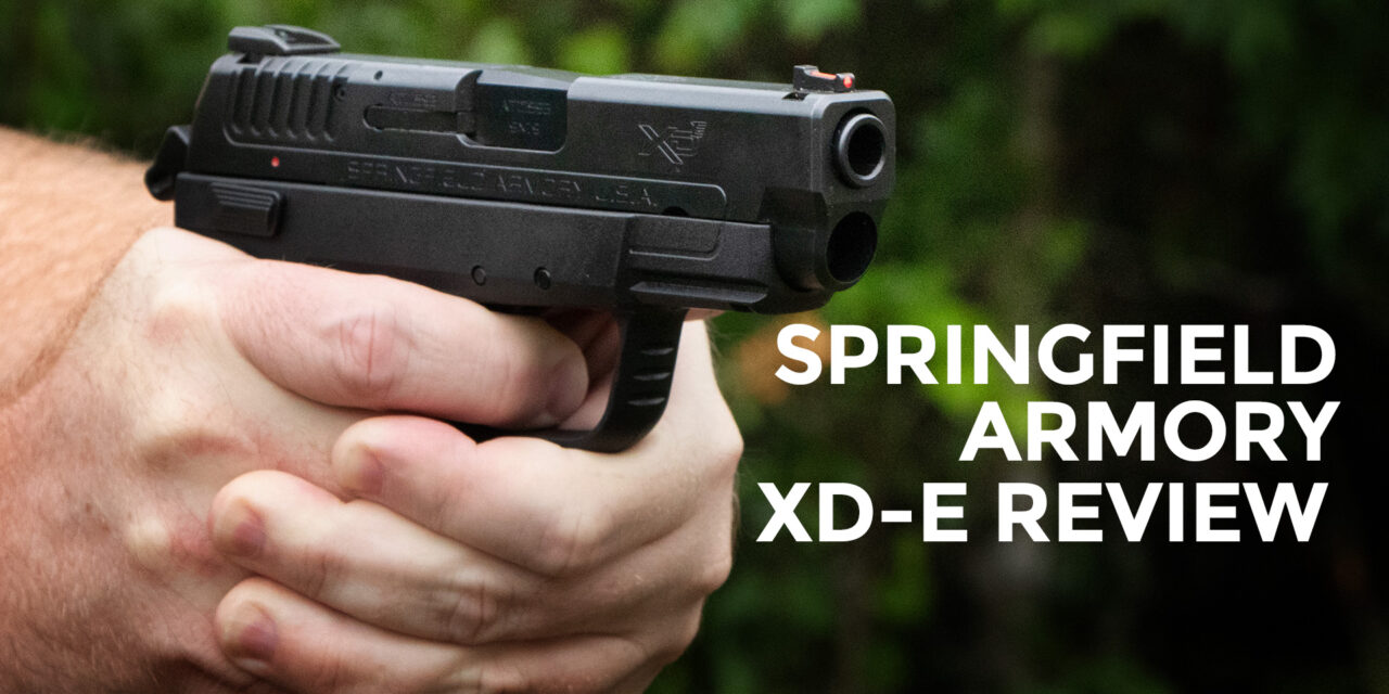 Springfield Armory XD-E Review